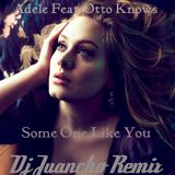 Adele Feat. Otto Knows- Someone Like You ( Thomas Gold, Vicetone, & Dj Juancho Remix)
