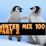 Winter Mix 100 - Part 2