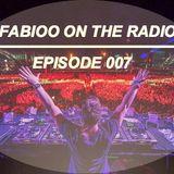 FABIOO ON THE RADIO | EPISODE 007