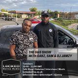 The G&S Show with Gabz, Sam & DJ Jamzy 15/01/19 8pm-10pm gmt