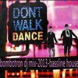 bangers & firecrakers - bombotron dj mix-2013