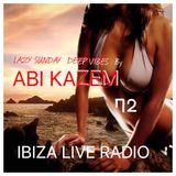 ABI KAZEM LAZY SUNDAY DEEP VIBES ILR 72