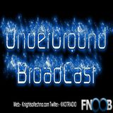 UnderGround BroadCast August 2015