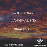 Carnival Mix #217 - End Of Summer - Soca Radio Show - Sep.5.2015