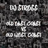 DJStress - Old East Coats vs Old West Coast