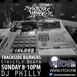 DJ Philly -  Trackside Burners 67 - Strictly Beats