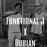Funktional J X Durian Live DJset