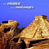 Montenegro - This Is Mexico 001