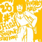 High Sound Station 28 - Audrey Hall / Sr. Wilson/ Lloyd Robinson...