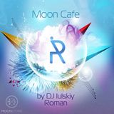 DJ Roman Iulskiy  presents Moon Cafe Podcast special for MOON STORE 10.08.14.