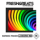 J. Osorio - Fresh & Beats (Series Mixed #2)