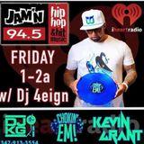 Dj Kg Friday 5-6-16 on Jamn945 w/Dj 4Eign