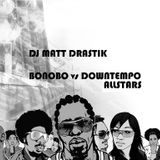 Bonobo vs Downtempo Allstars - Downtempo Classics Volume 3