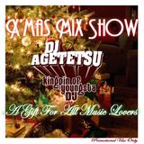 DJ AGETETSU presents X'mas Mix Show