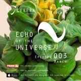 CERERA pres Multistyle Podcast Echo of The Universe #003