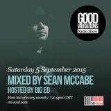 Good Vibrations Radio Show - Sean McCabe & Big Ed - September 2015
