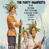 The Party Manifesto Live with Special Guest Housego