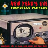 Foshizzle New Year's Eve 12.31.15 Pt. 1