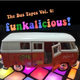 The Bus Tapes Volume 4: Funkalicious!