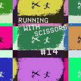 Running With Scissors #14