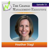 """CME Episode 13 with Heather Stagl """"Stop Creating Victims of Change"""""""