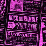 Rock and Rumble Radio part 7 by DJ Slick Eddie!!!