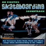 1980's Skateboarding Tunes