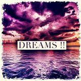 Dreams !!