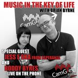 Music in the Key of Life w/Brian Byrne 19 May 2017, feat. Jess E Ska and Roddy Byres