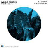 World Echoes #S05E04 - Liana Zika - 21/04/19