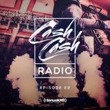 Cash Cash Radio 22