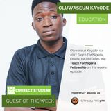 Correct Student Season 4 Episode 13 – Teach For Nigeria Fellowship