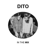 DITO in the MIX