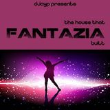 The House that Fantazia Built