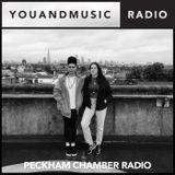 Peckham Chamber Radio - You And Music Radio Weekender