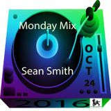 Sean Smith (Smooth Agent) Monday Mix Oct, 24, 2016