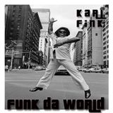 Karl Fink - Funk da World #14