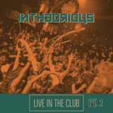 @intheorious LIVE in the Club / RnB HipHop UK / PT1