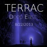 Terrac @ Deep East 8/22/2013
