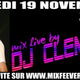 Set MixFeever Samedi 19 Novembre