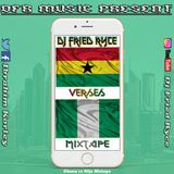 GHANA VS NAIJA MIX PROD BY(DJ FRIED RYCE)