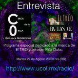 Cerca de la Orilla, programa dedicado a El Trio y Jonatan Piña Duluc. Universo 94.9