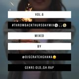 DJ Scratch(The Cut-Master) - #ThrowBackThursdayMix (Vol.6)