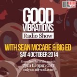 Good Vibrations Radio Show - Sean McCabe & Big Ed - October 2014