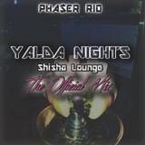 The Yalda Nights (Shisha Lounge) Mix 2017 (HIPHOP/TRAP/GRIME)