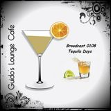 Guido's Lounge Cafe Broadcast 0108 Tequila Days (20140328)