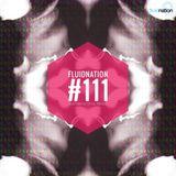 Fluidnation #111 [Chill Radio UK]