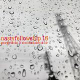 NASTY FELLOWSHIP Vol.16 /  Mixed by DJ GEORGE , TANKO , 3-CHO , KITADAKEN  & AIR