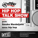 My People Show (29 12 2018) - gost: Smoke Mardeljano