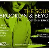 THE SOUNDS OF BROOKLYN & BEYOND EPISODE 154 HOSTED BY ERIK DEUTSCH